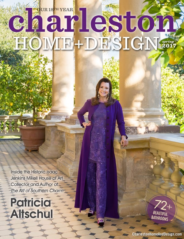 Charleston Home + Design Magazine Spring 2017