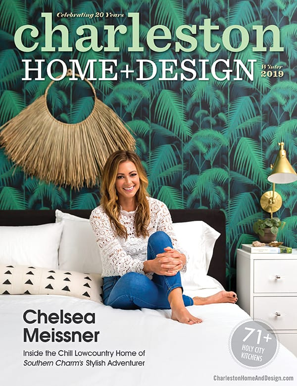 Charleston Home + Design Magazine Winter 2019